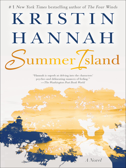 Title details for Summer Island by Kristin Hannah - Available